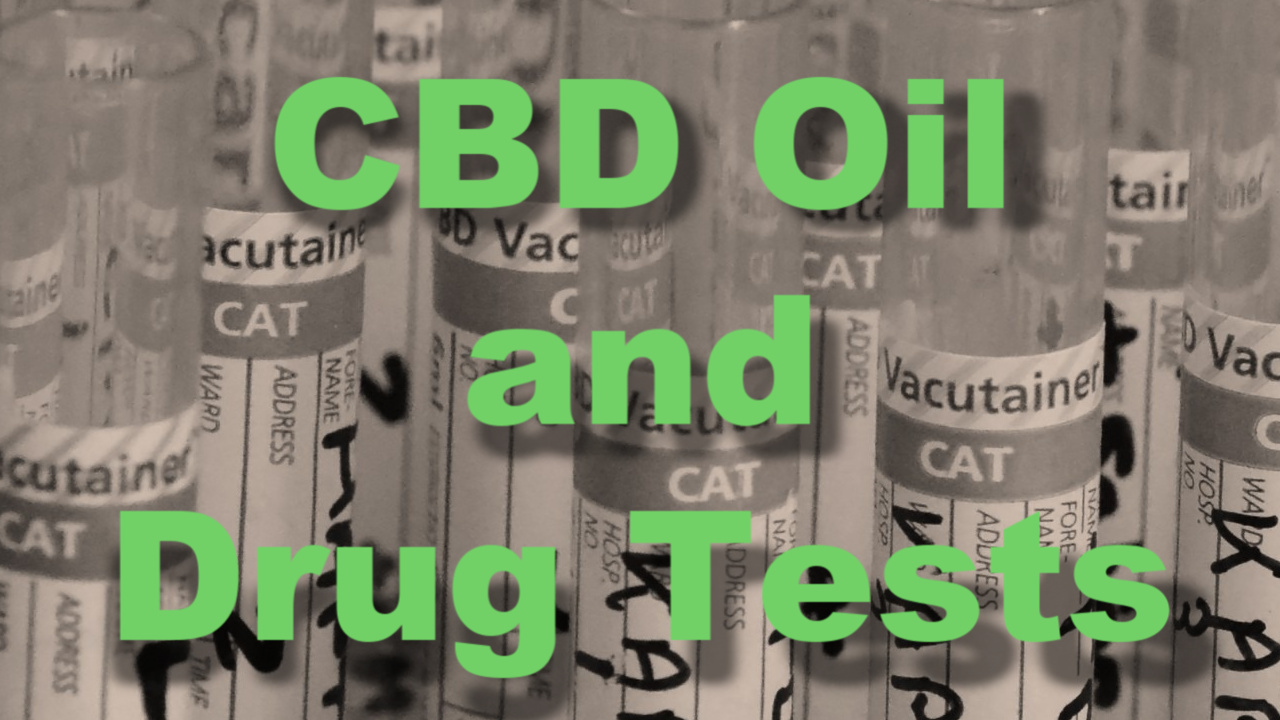 CBD Oil and Drug Tests