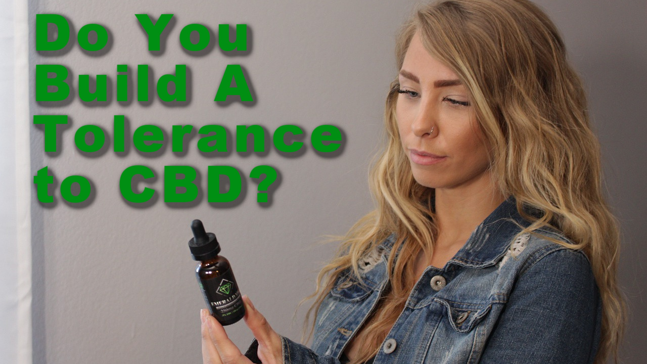 do you build a tolerance to CBD