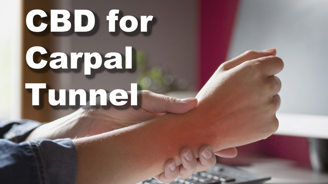 CBD for Carpal Tunnel